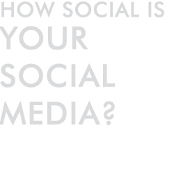 How social is your social media?